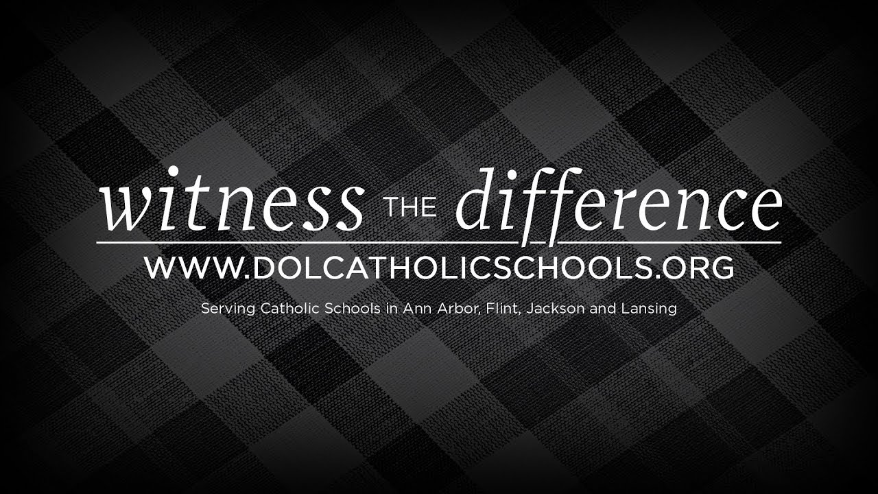 Diocese of Lansing Catholic Schools | Witness The Difference