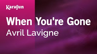 Video Karaoke When You're Gone - Avril Lavigne * download MP3, 3GP, MP4, WEBM, AVI, FLV Agustus 2018