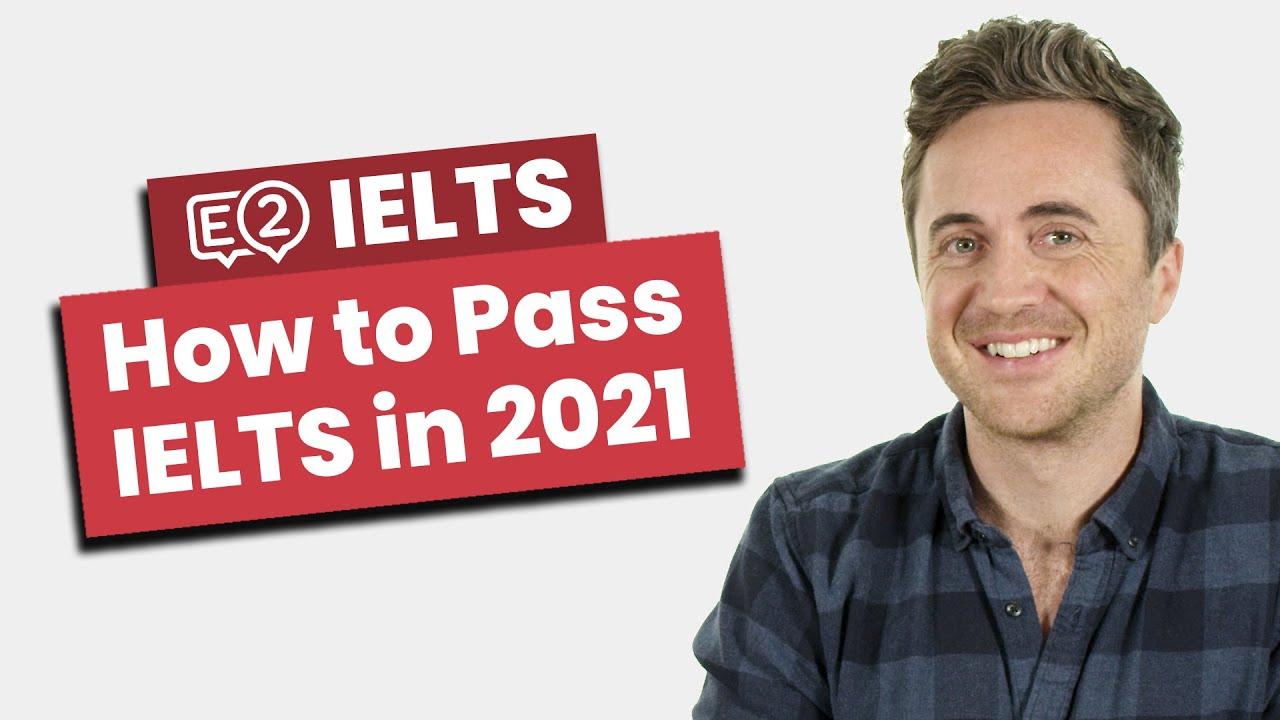 Download How to Pass IELTS in 2021 - NEW TIPS!