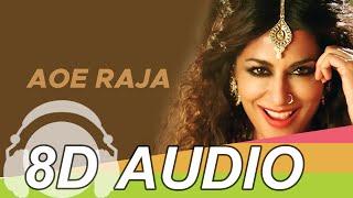 Aao Raja 8D Audio Song - Gabbar Is Back | Chitrangada Singh | Yo Yo Honey Singh | Neha Kakkar 8D+