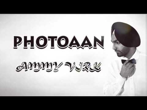 Photoaan | Official Full Audio Song | Ammy Virk | Jattizm | New Punjabi Songs 2016