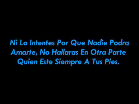 Ni Lo Intentes - Julion Alvarez (Letra) HD