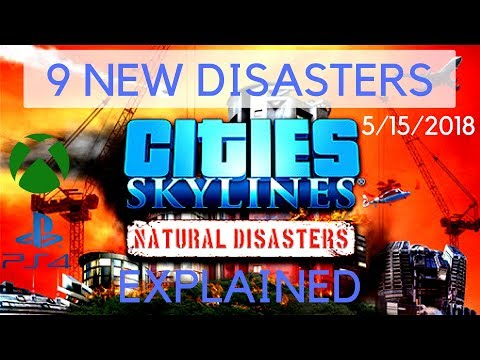 Cities Skylines | New DLC Natural Disasters - Playing with disasters | XBOX PS4 | 05/15/2018