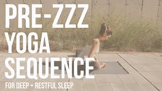 Pre-ZZZ Yoga Sequence : for deep + restful sleep