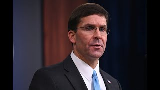 WATCH LIVE: Defense Secretary Mark Esper holds news conferencee
