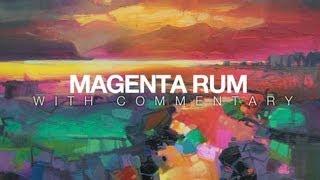 Oil Painting Demo: Magenta Rum