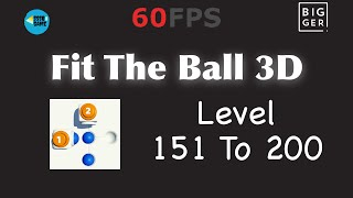 Fit The Ball 3D: Level 151 To 200 , iOS Walkthrough