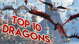 MY TOP 10 FAVOURITE DRAGONS! (How to train your Dragon)