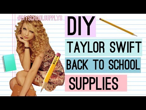 DIY Taylor Swift school supplies (2017)