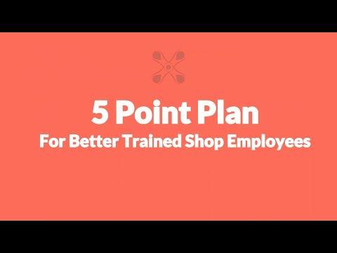 [Webinar] The 5 Point Plan for Better Trained Shop Employees
