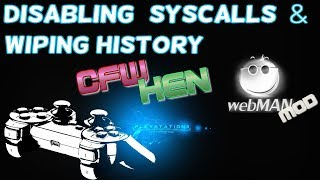 PS3 Tutorial - Wiping history & disabling SYSCALLS! + proper PSN sign in process for HEN & CFW users