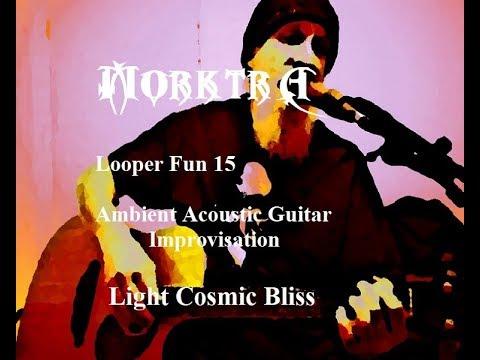 Looper Fun 15 - Ambient Acoustic Guitar Improvisation