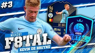 HUGE UPGRADES UP NEXT!!! TOTY DE BRUYNE F8TAL #3 SEASON 2 - FIFA 18 Ultimate Team