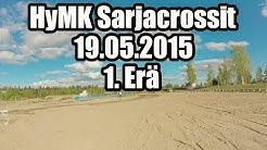 Sarjacrossit 19.05.2015 Hyvinkää   Kuntoluokka 1. Erä