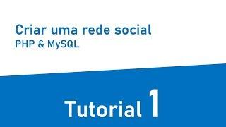 Tutorial criar uma rede social com PHP e MySql #1 - Login e registo