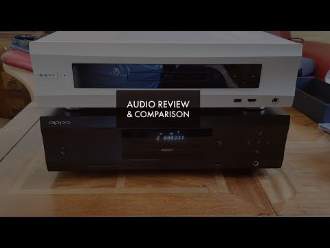 Oppo UDP-205 4K Audiophile Blu-ray Player Audio Review vs Oppo BDP-105D