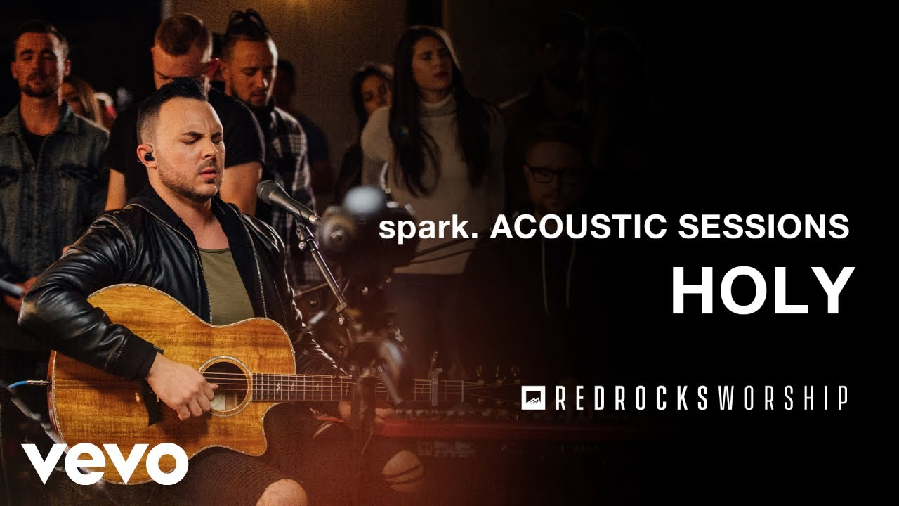Red Rocks Worship - Holy (Acoustic) (Live)