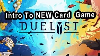 Intro to Duelyst NEW AMAZING CARD GAME