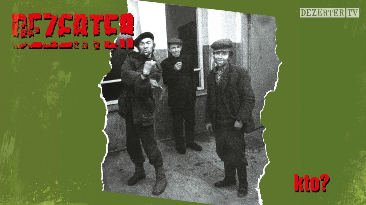 dezerter-kto-official-audio-dezertertv
