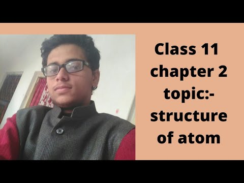 class-11-chapter-2|||-topic:-structure-of-atom-||