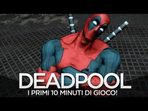 Deadpool - 10 minuti di gioco