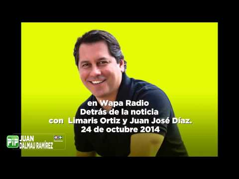 Lcdo.Juan Dalmau en Wapa Radio 24 de octubre 2014