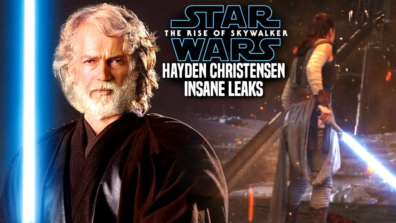 Insane Hayden Christensen Leaks The Rise Of Skywalker Star Wars Episode 9 Youtube