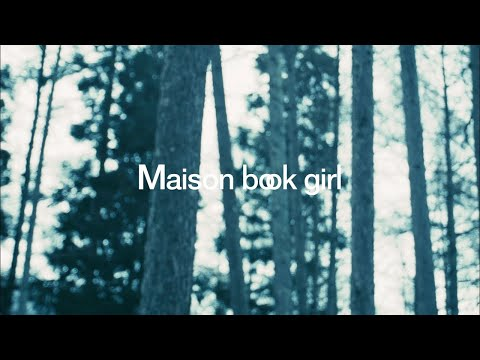 Maison book girl / bath room / MV
