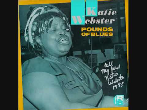Katie Webster - Pounds Of Blues (Full Album)