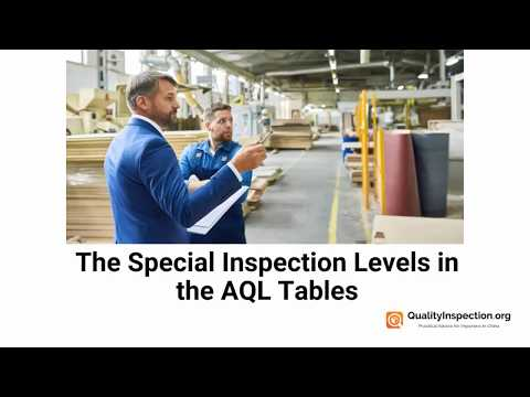 Introducing The Special Inspection Levels In The AQL Tables