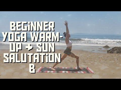 beginner yoga warm up  sun salutation b  youtube