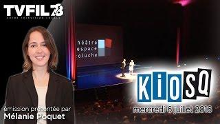 Kiosq – Emission du mercredi 6 juillet 2016