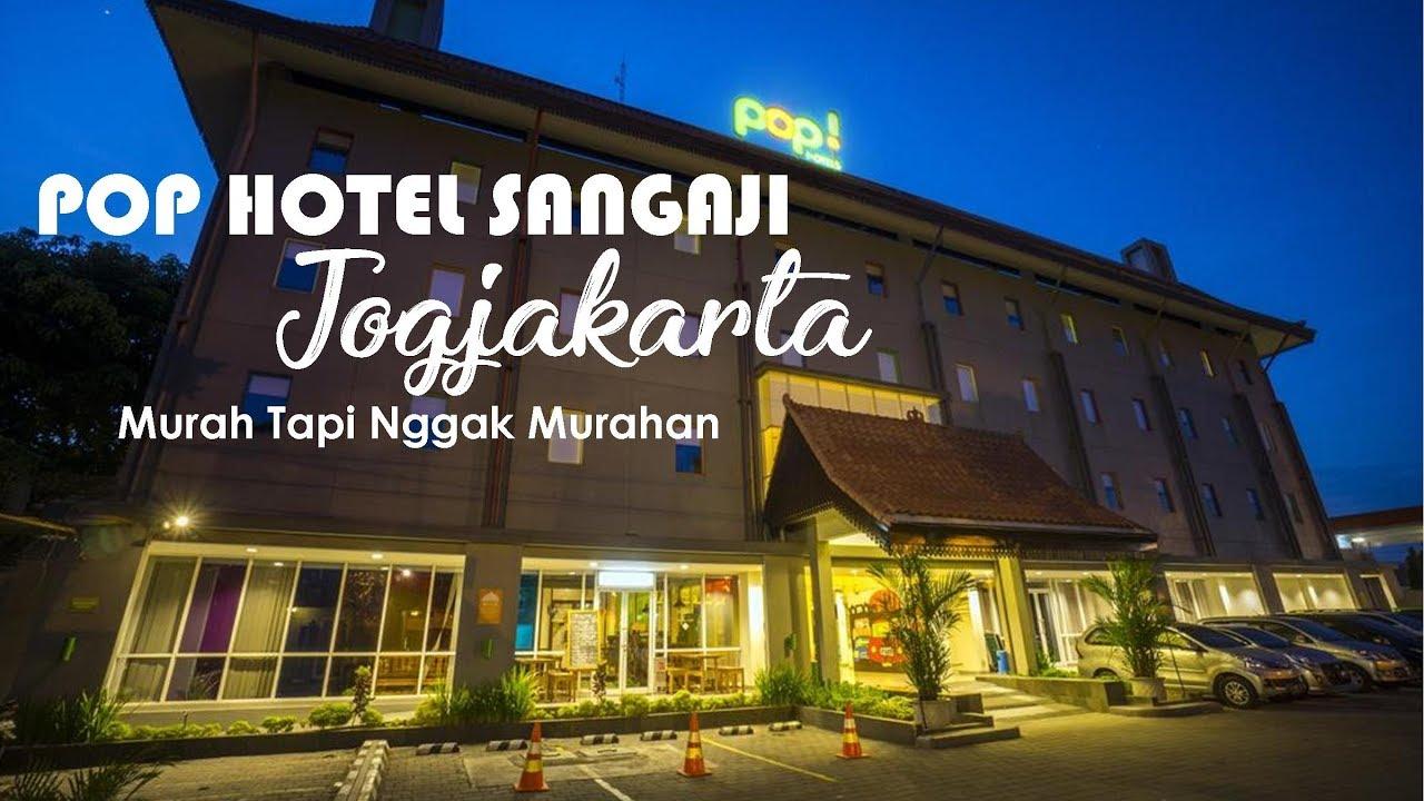 Hotel Murah Di Jogja Tapi Gak Murahan POP Sangaji Jogjakarta SANTAI YUK