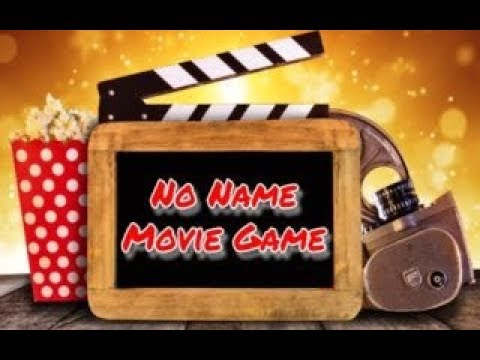No Name Movie Game (01-24-2020)
