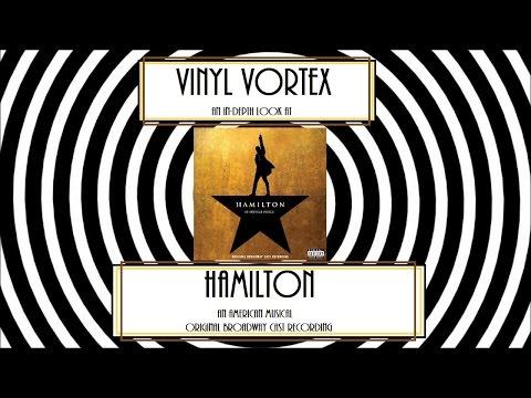 VinylVortex In-Depth Look At Hamilton The Original Broadway Cast Recording
