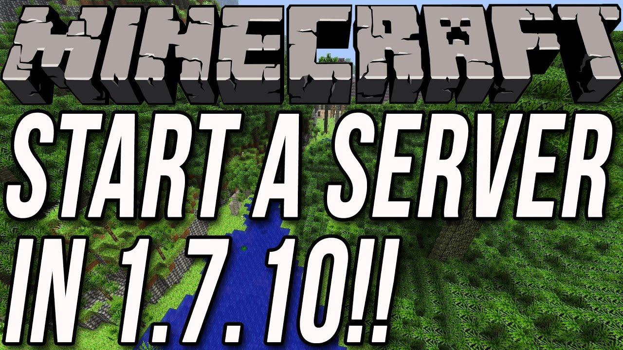 How To Start A Server In Minecraft 1 7 10 Youtube