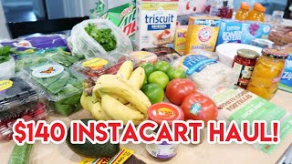 $140 INSTACART GROCERY HAUL + MEAL PLAN 🛒 STOCKING UP ON ESSENTIALS