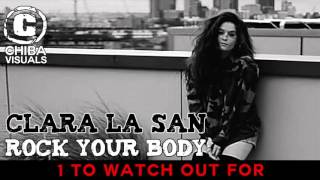 Clara La San - Rock Your Body [1 TO WATCH OUT FOR]