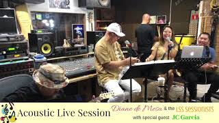 Acoustic Live Session - Diane de Mesa & the LSS Sessionists with Special Guest, JC Garcia