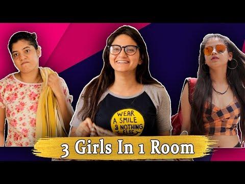 3 GIRLS IN 1 ROOM || Sibbu Giri