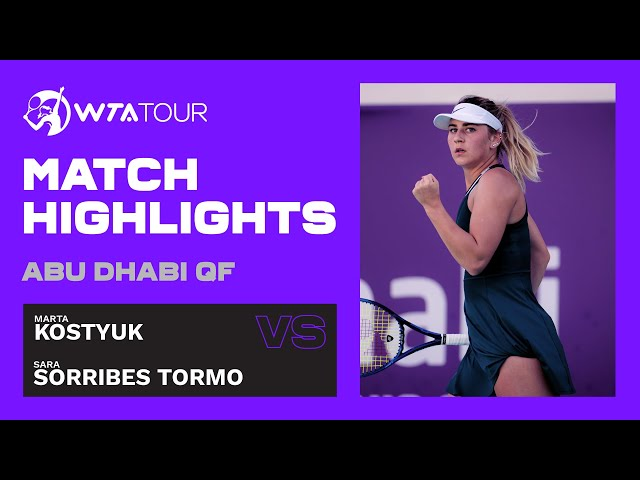 Marta Kostyuk vs. Sara Sorribes Tormo   2021 Abu Dhabi Quarterfinal   WTA Highlights