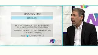 """Economista Leonardo Vera: """"Los costos de una reconversión monetaria son enormes"""""""