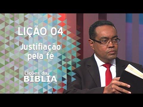 Lição 4 - Justificação pela fé - Lições da Bíblia