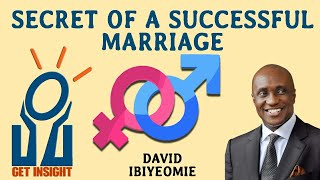 Secret of a successful marriage by David Ibiyeomie( MUST WATCH FOR ALL MARRIED AND SINGLE)