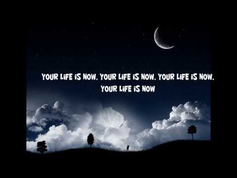 Your Life Is Now ~ John Mellencamp