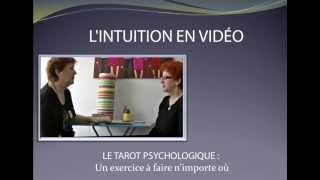 L'INTUITION EN VIDEO - LES MESSAGES DU CORPS