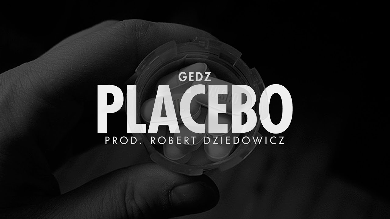 Gedz – Placebo prod. Robert Dziedowicz