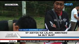 57-anyos na lalaki, arestado sa buy-bust operation sa La Paz , Tarlac