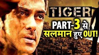 SHOCKING! Salman Khan Will Not Be Part of Tiger Part 3