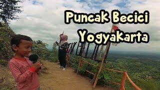 Puncak Becici Yogyakarta 🌲 Naik Ke Puncak Gunung Lagu Anak 🌲 Hutan Pinus 🌲 Fun in the mountain 🌲
